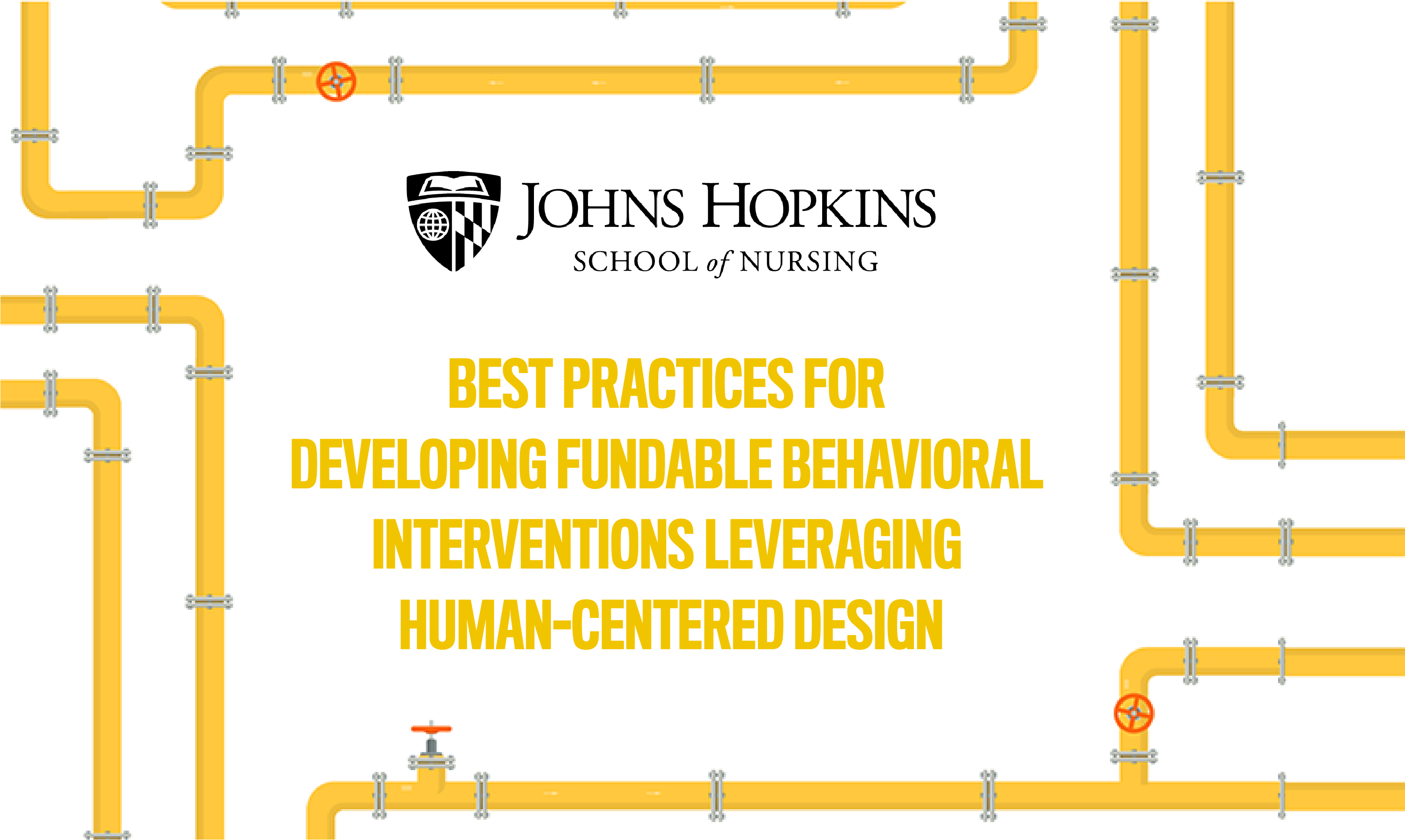 BEST PRACTICES FOR DEVELOPING FUNDABLE BEHAVIORAL INTERVENTIONS LEVERAGING HUMAN-CENTERED DESIGN
