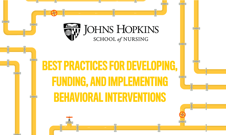Best Practices for Developing, Funding, and Implementing Behavioral Interventions